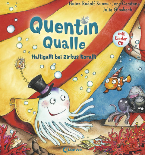 Quentin Qualle – Halligalli bei Zirkus Koralli (2015)
